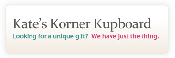 Visit Kate's Korner Kupboard for unique gifts right in our bakery!